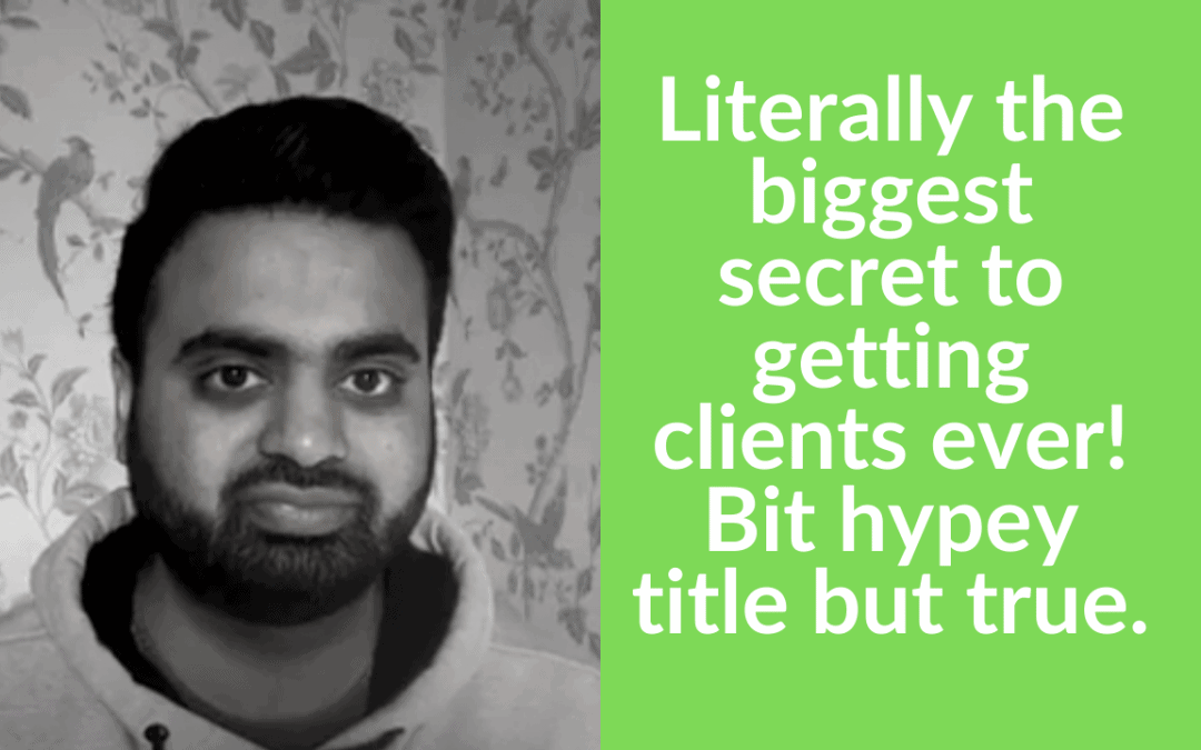 Literally the biggest secret to getting clients ever! Bit hypey title but true
